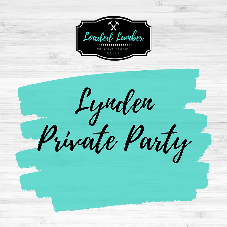 Lynden Private Party-  November 3rd, 6:30-9:30
