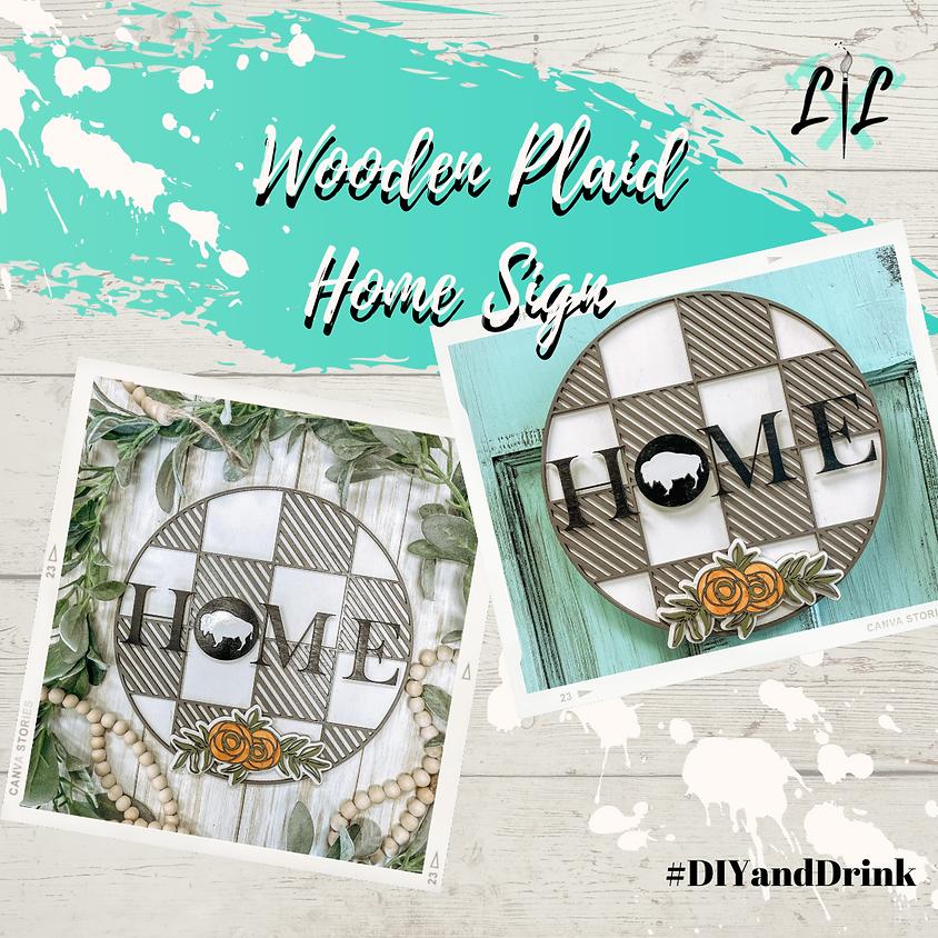 Wooden Plaid Home Sign Workshop