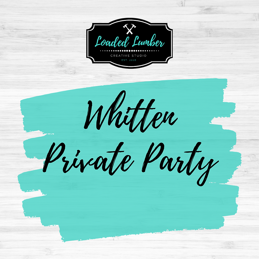 Whitten, Private Party
