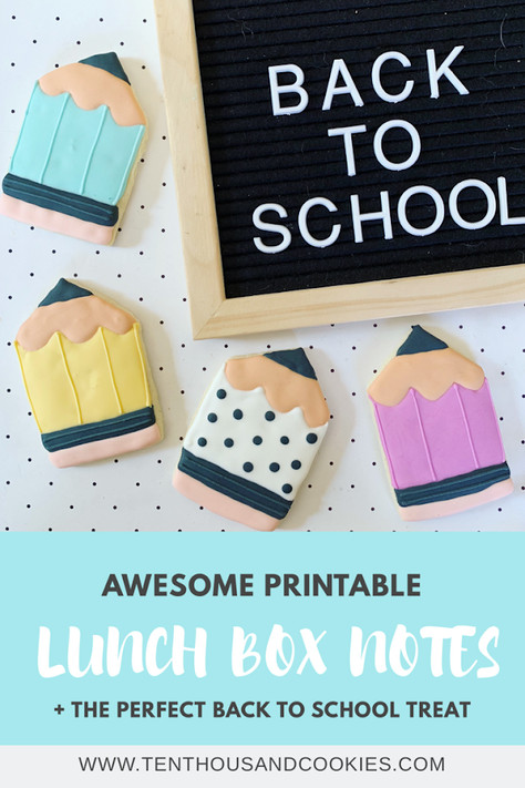 Back To School Lunchbox Notes & Cookies