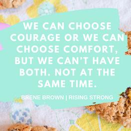 Courage v Comfort