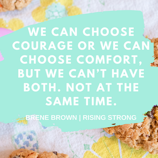 Choose courage.
