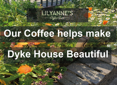 HOW WE HELP MAKE DYKE HOUSE BEAUTIFUL BY RECYCLING OUR USED COFFEE GRINDS