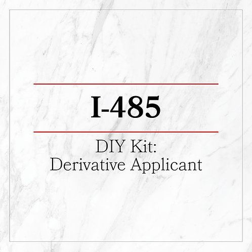 I485 DIY Kit - Derivative Applicant