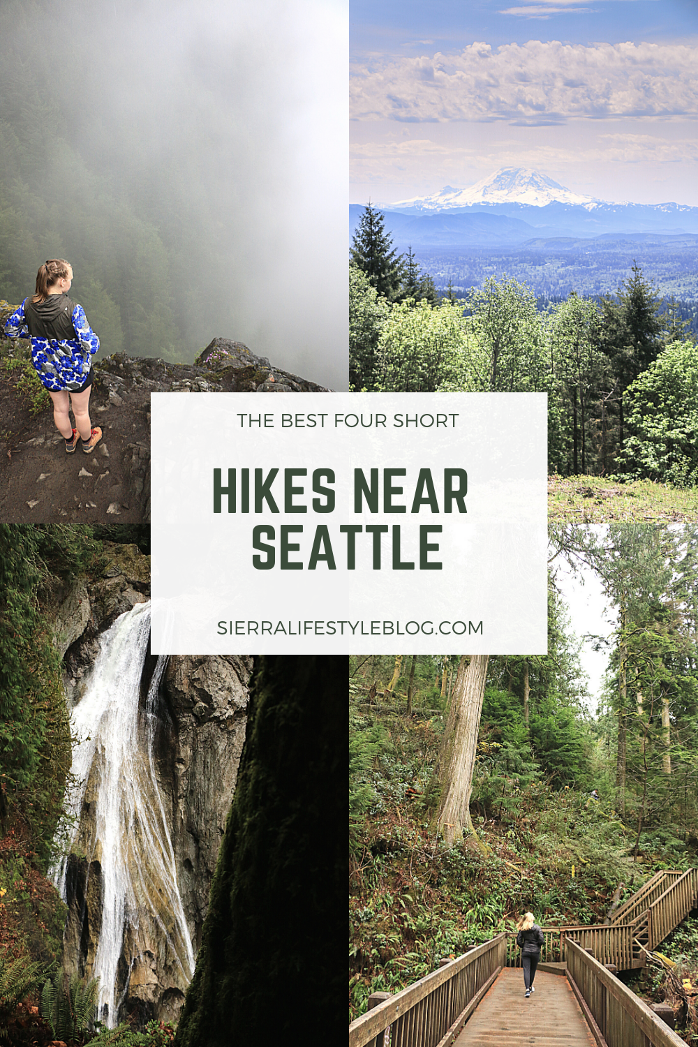 Pinterest Pin for the Best four short hikes near seattle