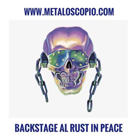 Backstage al Rust in Peace