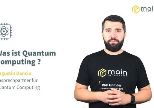 R&D der Commerzbank: Main Incubator zum Thema Quantum Computing