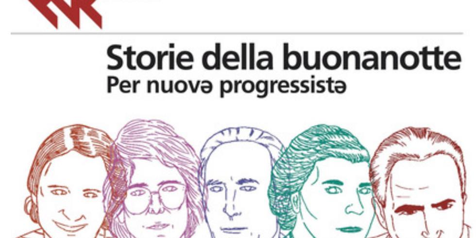 Storie della buonanotte per nuovə progressistə