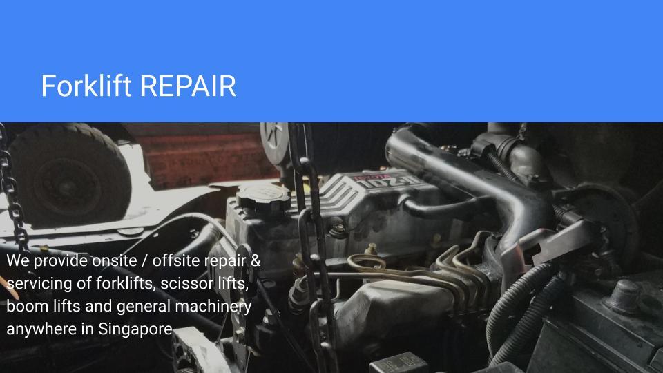 Forklift Repair Singapore