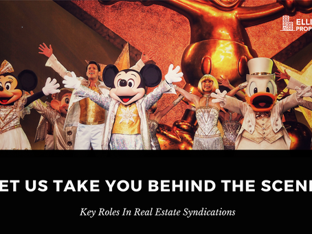 Let Us Take You Behind The Scenes And Introduce You To Our Key Roles In Real Estate Syndications