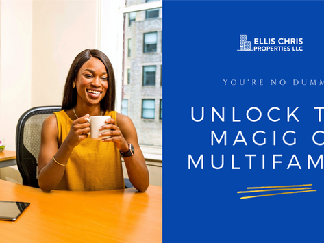 You're No Dummy! Real Estate Is A Big Big Deal Unlock The Magic of Multifamily Real Estate Investing