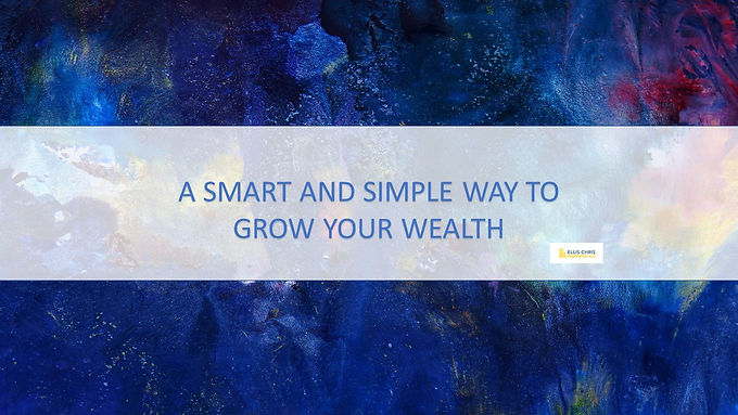 A Smart and Simple Way to Grow Your Wealth