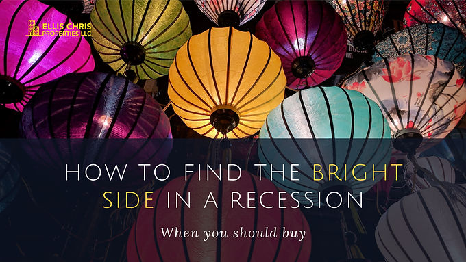 How To Find The Bright Side In A Recession, When You Should Buy