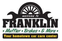 FRANKLIN Muffler Brakes and More