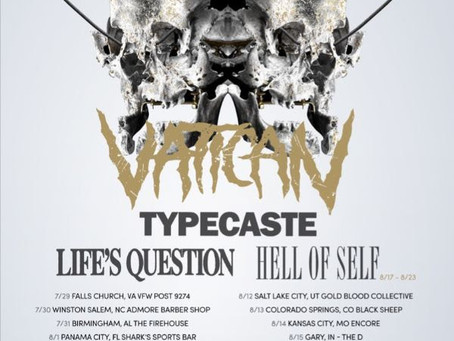 VATICAN ANNOUNCE SUMMER 2019 TOUR DATES WITH TYPECASTE + MORE