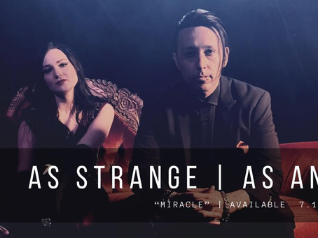 """As Strange As Angels As Strange As Angels search for a """"Miracle"""" with new single and video"""