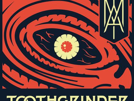 TOOTHGRINDER ANNOUNCE NEW ALBUM I AM OUT OCTOBER 11 VIA SPINEFARM RECORDS