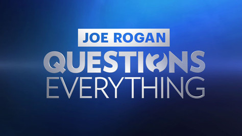 Joe Rogan Questions Everything: Podcasts