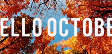 October... How I've missed you!