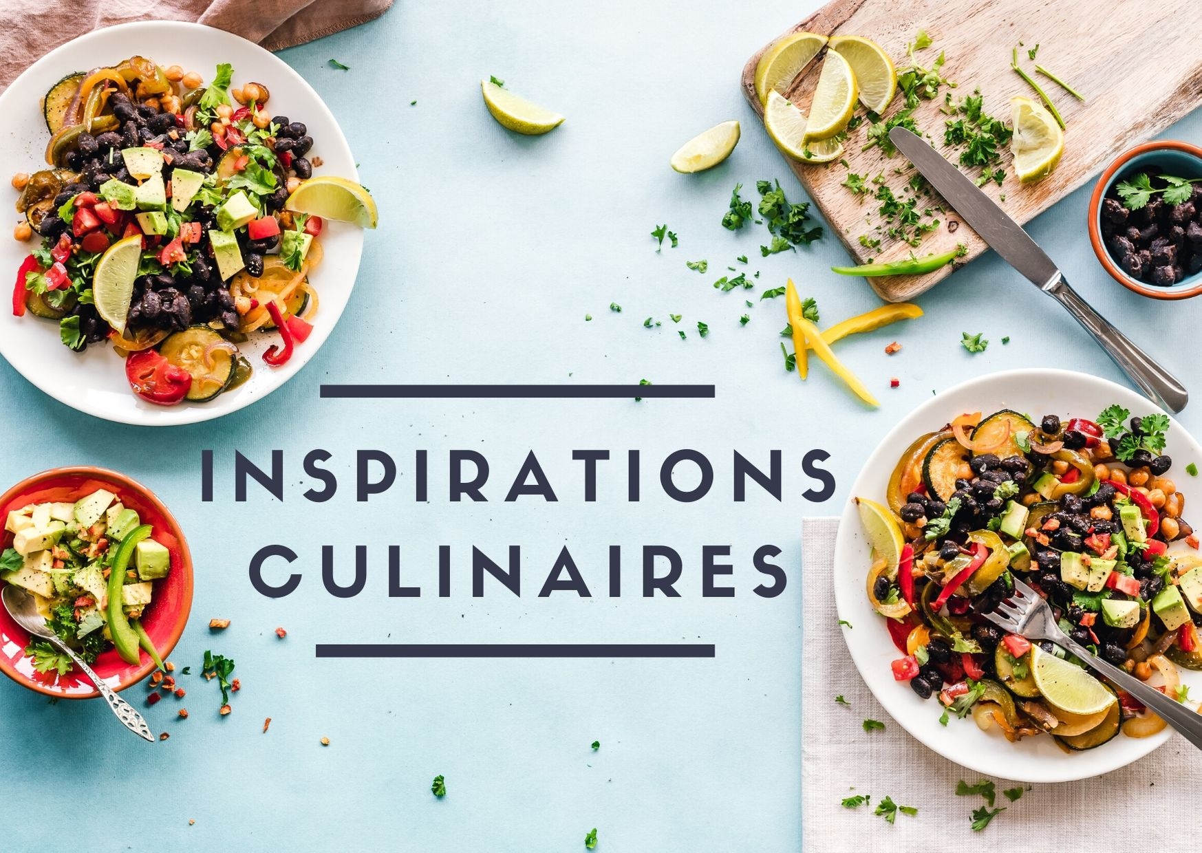 INSPIRATIONS CULINAIRES