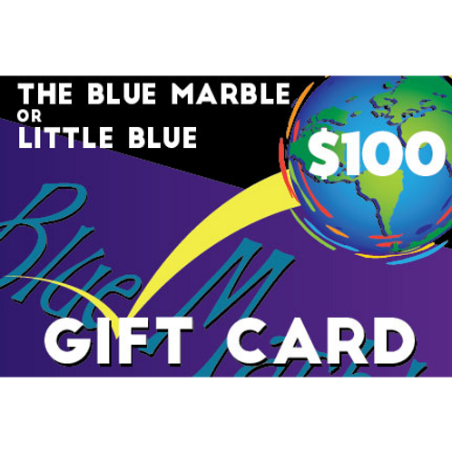 $100 Gift Card forThe Blue Marble or Little Blue