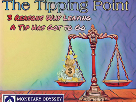 The Tipping Point: 3 Reasons Why Leaving a Tip Has Got to Go
