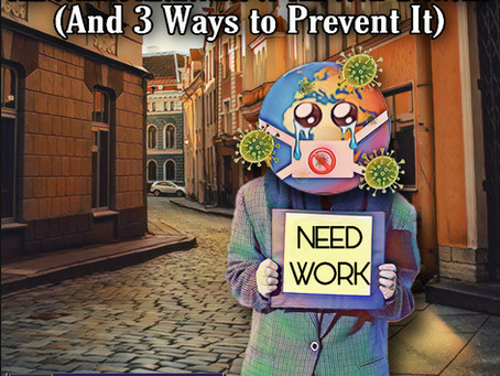 The Coming Reckoning of the COVID Economy (And 3 Ways to Prevent It)