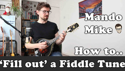 How to 'fill out' a fiddle tune - Beginner & Intermediate