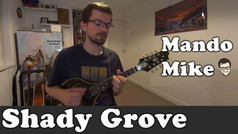 Shady Grove - Melody & Chords (Intermediate)