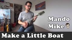 'Make a Little Boat' by Kenny Baker (Beginner & Intermediate)