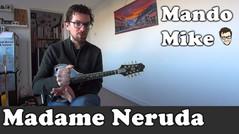Madame Neruda (Advanced)
