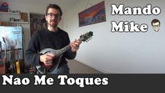 Nao me Toques - Brazilian Choro Tune (Advanced)
