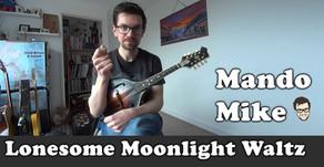 Lonesome Moonlight Waltz - The Melody (Beginner & Intermediate)