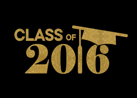 To the Class of 2016