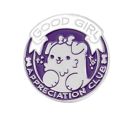 Good Girl Appreciation Club Pin