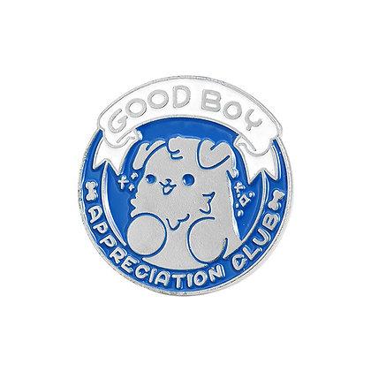 Good Boy Appreciation Club Pin