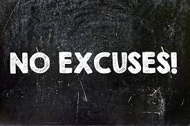 Because...Excuses...