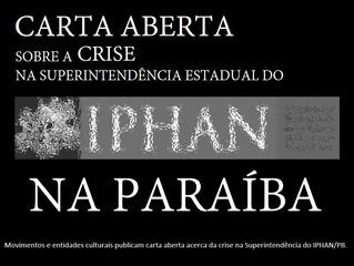 Grupo de entidades expõe crise institucional no IPHAN da Paraíba em carta aberta