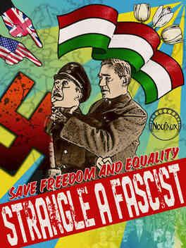 Strangle a Fascist!