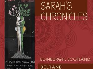 Sarah's Chronicles #21 - [Beltane Fire Festival, Edinburgh, Scotland]