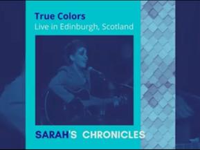 Sarah's Chronicles #4 - [True Colors]performed in Edinburgh in 2017