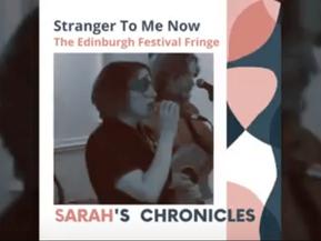 Sarah's Chronicles #7 - [Stranger To Me Now]The Edinburgh Festival Fringe⠀⠀