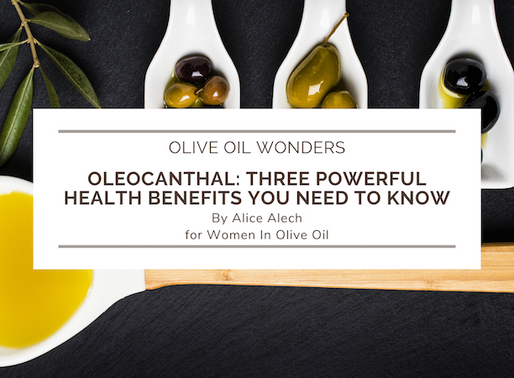 Oleocanthal:  Three powerful health benefits you need to know