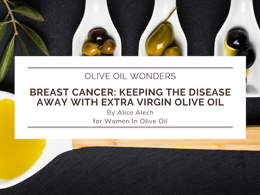 Breast Cancer: Keeping the disease away with Extra Virgin Olive Oil