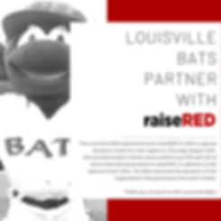 Louisville Bat partner with raiseRED.png