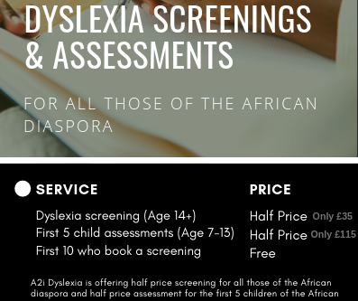 Discounted Dyslexia Screenings And Assessments For All Those of The African Diaspora