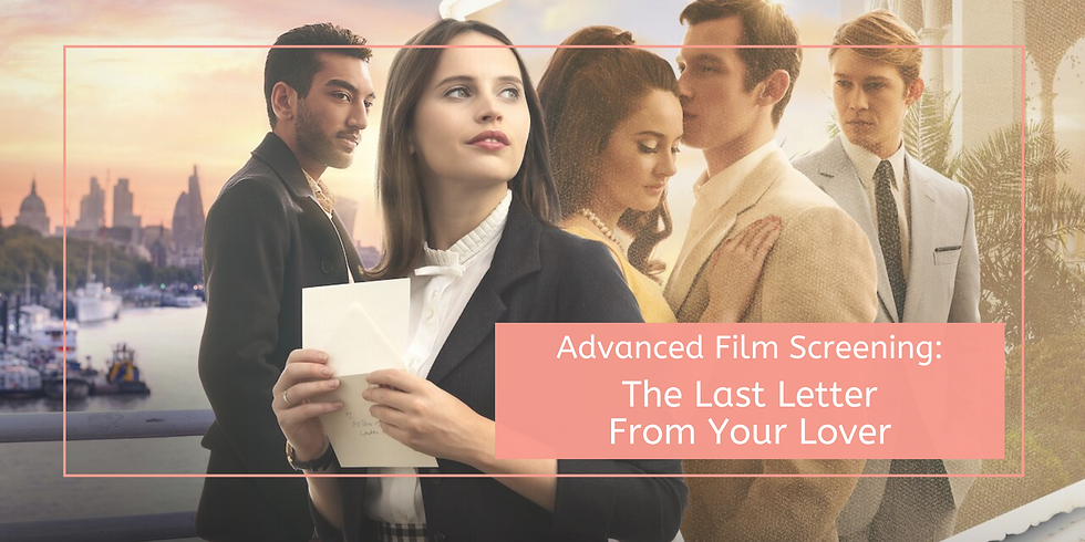 Advanced Film Screening: The Last Letter From Your Lover
