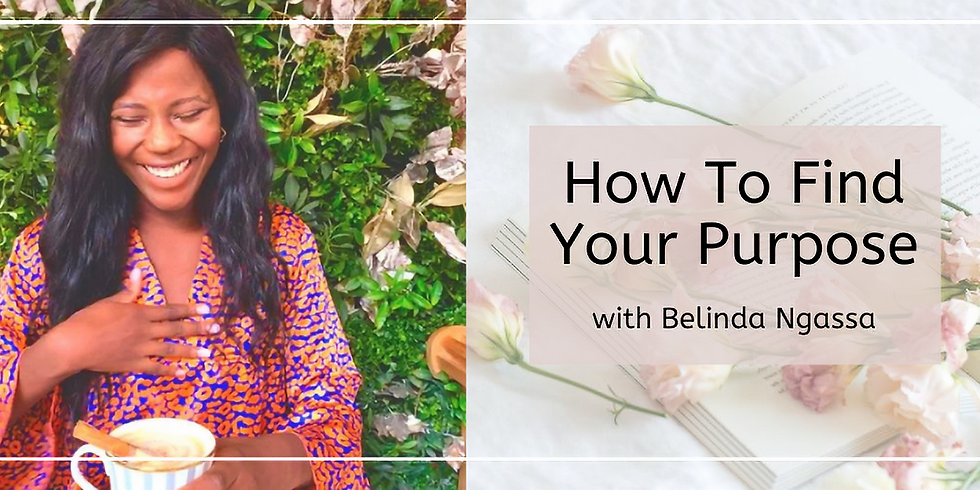Remote Conversation Club: How To Find Your Purpose with Belinda Ngassa