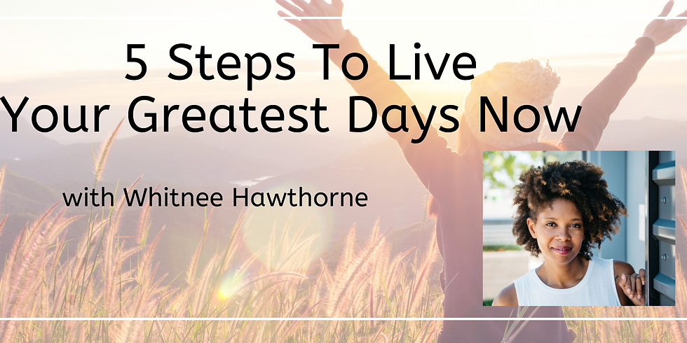Remote Conversation Club: 5 Steps To Live Your Greatest Days Now