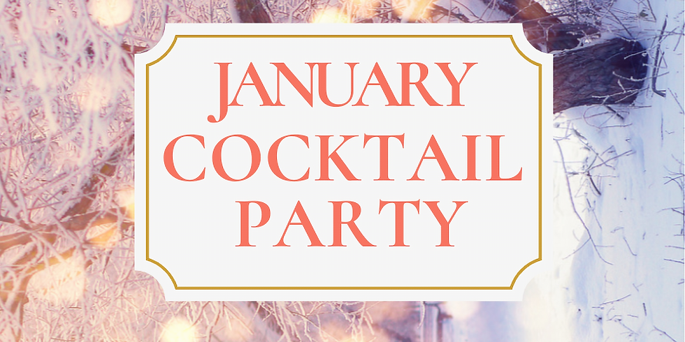 January Cocktail Party!